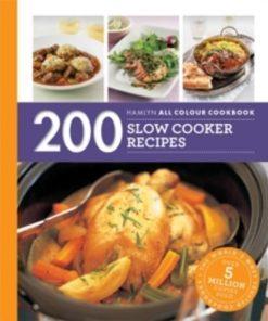 Hamlyn All Colour Cookery: 200 Slow Cooker Recipes : Hamlyn All Colour